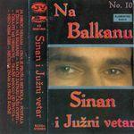 Sinan Sakic - Diskografija 36822781_Kaseta_Prednja