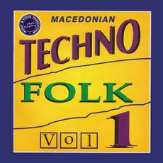 Macedonian Techno Folk, Vol. 1 (1996) 40496418_Macedonian_Techno_Folk__Vol._1