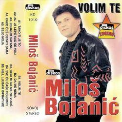 Milos Bojanic 1990 - Volim te 51515132_Milos_Bojanic_1990-a